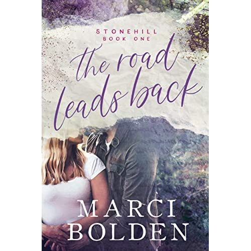 Buy The Road Leads Back (Stonehill Series Book 1) Kindle